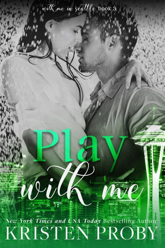Kristen Proby - Play with Me