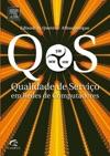 QOS - Qualidade De Servio Em Redes De Computadores