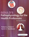Pathophysiology For The Health Professions - E- Book