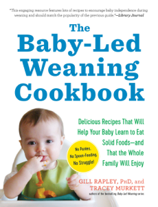 The Baby-Led Weaning Cookbook ebook