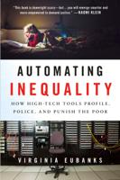 Virginia Eubanks - Automating Inequality artwork