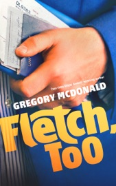 Download and Read Online Fletch, Too