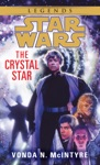 The Crystal Star Star Wars
