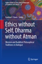 Ethics Without Self, Dharma Without Atman