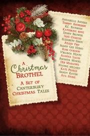 A Christmas Brothel: A Set of Canterbury Christmas Tales PDF Download