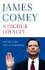 James Comey - A Higher Loyalty artwork