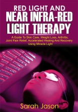 Red Light And Near Infra Red Light Therapy