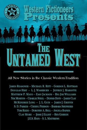 Western Fictioneers, L. J. Washburn, Jeffrey J. Mariotte, S. D. Parker, Nik Morton, James Reasoner, Clay More, McKendree Long, J.E.S. Hays, Michael R. Ritt, Jesse J Elliot, Matthew P. Mayo,