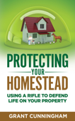 Protecting Your Homestead