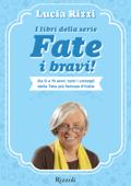 I libri della serie Fate i bravi! Book Cover
