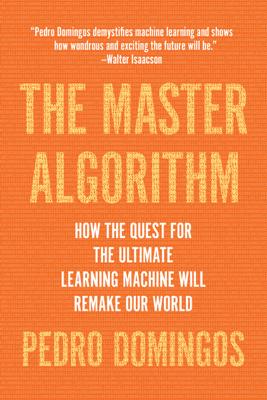 The Master Algorithm - Pedro Domingos book