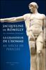 Jacqueline de Romilly - La Grandeur de l'homme au siècle de Périclès artwork