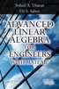 Advanced Linear Algebra For Engineers With MATLAB