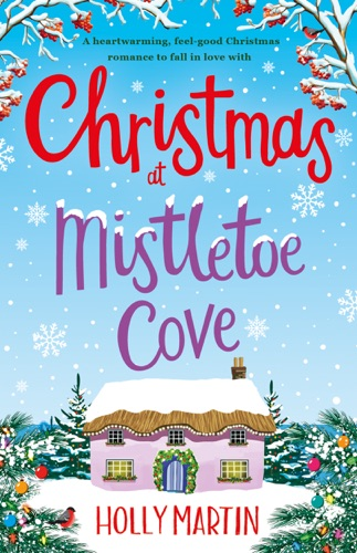 Holly Martin - Christmas at Mistletoe Cove