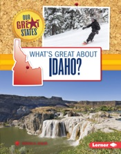What's Great about Idaho?