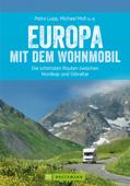 Europa mit dem Wohnmobil: Die schönsten Routen zwischen Nordkap und Gibraltar