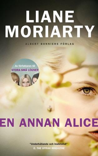Liane Moriarty - En annan Alice