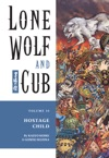 Lone Wolf And Cub Volume 10 Hostage Child
