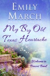 My Big Old Texas Heartache
