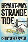 Bryant  May Strange Tide
