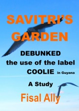 Debunked The Use Of The Label Coolie In Guyana