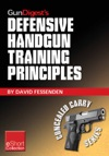 Gun Digests Defensive Handgun Training Principles Collection EShort