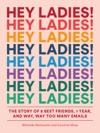Hey Ladies