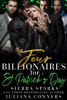Sierra Sparks - Four Billionaires For St. Patrick's Day artwork