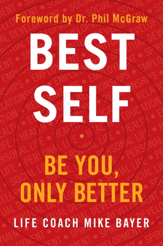 Best Self - Mike Bayer - Mike Bayer