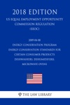 2009-04-08 Energy Conservation Program - Energy Conservation Standards For Certain Consumer Products - Dishwashers Dehumidifiers Microwave Ovens US Energy Efficiency And Renewable Energy Office Regulation EERE 2018 Edition