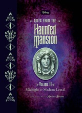 Tales From The Haunted Mansion, Volume II: Midnight At Madame Leota's