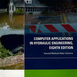 Computer Application in Hydraulic Engineering, 8th Edition book