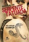 Alyrio Cobra Em Serpente Tatuada