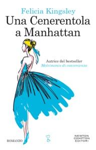 Una Cenerentola a Manhattan di Felicia Kingsley Copertina del libro