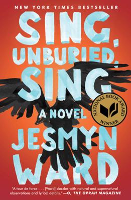 Sing, Unburied, Sing - Jesmyn Ward book