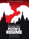 Back To Containment Dealing With Putins Regime