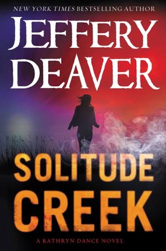 Jeffery Deaver - Solitude Creek