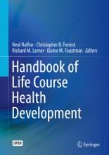Handbook Of Life Course Health Development