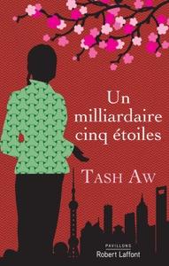 Un milliardaire cinq étoiles par Tash Aw Couverture de livre