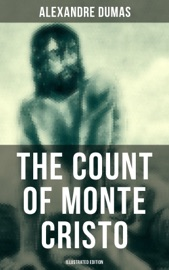 The Count Of Monte Cristo Illustrated Edition