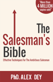 The Salesman's Bible: Effective Techniques for the Ambitious Salesman
