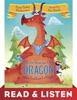 There Was An Old Dragon Who Swallowed A Knight: Read & Listen Edition