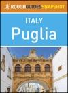 Puglia Rough Guides Snapshot Italy