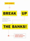 Break Up The Banks
