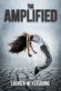 Lauren M. Flauding - The Amplified: Book One In The Amplified Trilogy  artwork