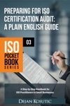 Preparing For ISO Certification Audit  A Plain English Guide
