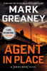 Mark Greaney - Agent in Place  artwork