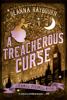 Deanna Raybourn - A Treacherous Curse artwork