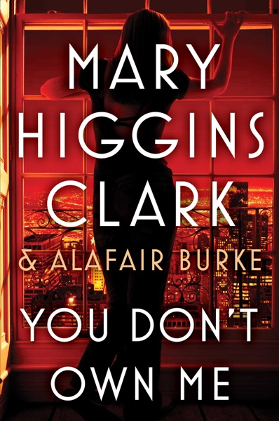 You Don't Own Me - Mary Higgins Clark & Alafair Burke book cover