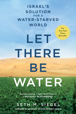 Let There Be Water - Seth M. Siegel book